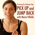Practicing the Ashtanga Yoga Pick Up and Jump Back with MARIA VILLELLA